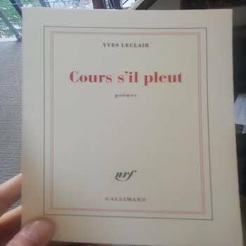 OBOLE ROSE (Cours s'il pleut – Gallimard) – Poésie de YVES LECLAIR (TRAD. ITA)